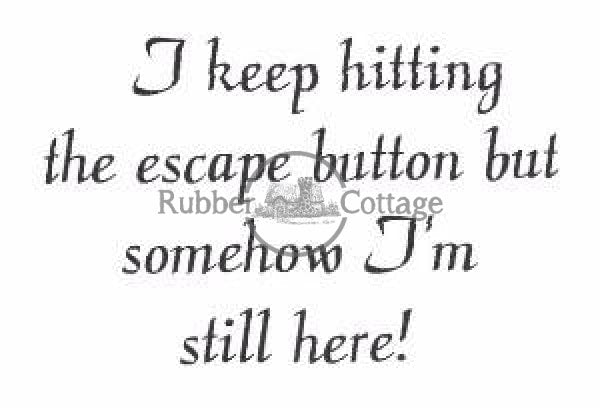 Escape Rubber Stamp