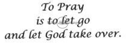 To Pray Rubber Stamp