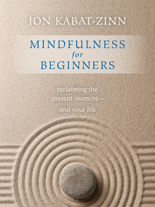 MINDFULNESS FOR BEGINNERS - INSIDE OUT