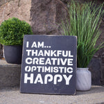 I AM... Thankful ~ Handcrafted Wood Sign - INSIDE OUT