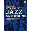 Alfred How to Play Jazz Saxophone