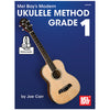 Mel Bay's Modern Ukulele Method Grade 1