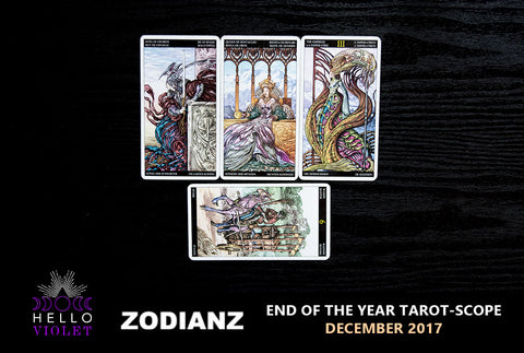 December 2017: End of the year tarot-scope by Joan Zodianz