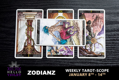 January 8th – January 14th Weekly Tarot-Scope by Joan Zodianz