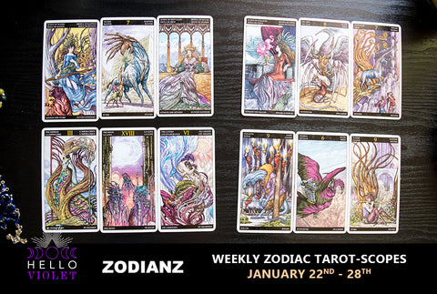 January 22nd – January 28th Weekly Zodiac Tarot-Scopes by Joan Zodianz