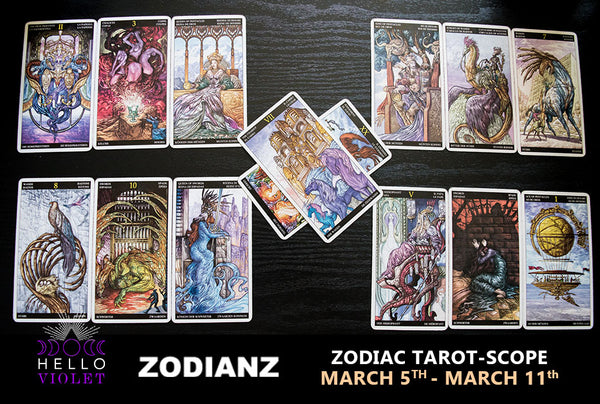 Weekly Zodiac Tarot-Scopes: March 5th - March 11th by Joan Zodianz