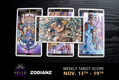 Zodianz Weekly Tarot-Scope: November 13th - 19th