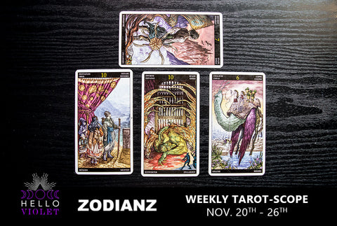 November 20th – 26th Weekly Tarot-Scope by Joan Zodianz