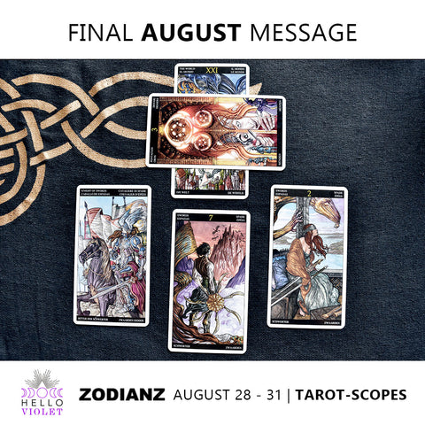 Final August Zodiac Tarot-Scope (28-31)