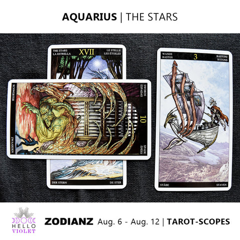 Aquarius Tarot-Scope August 6 - 12 2017
