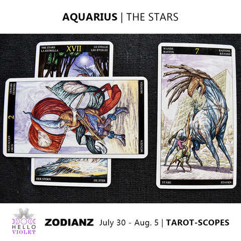 Aquarius Weekly Tarot-scopes July 30th - August 5th