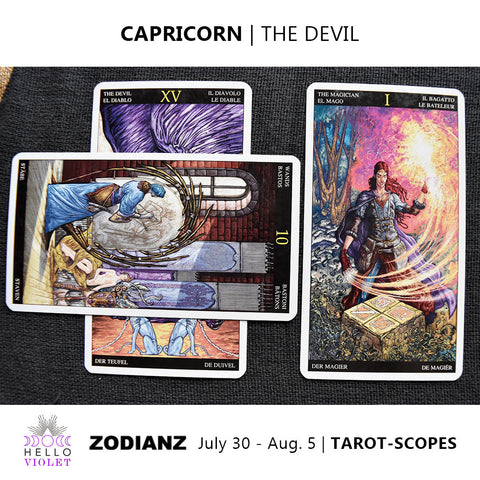 Capricorn Weekly Tarot-scopes July 30th - August 5th