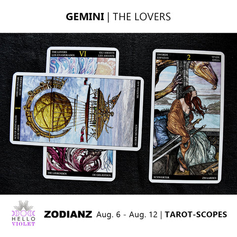 Gemini Tarot-Scope August 6 - 12 2017