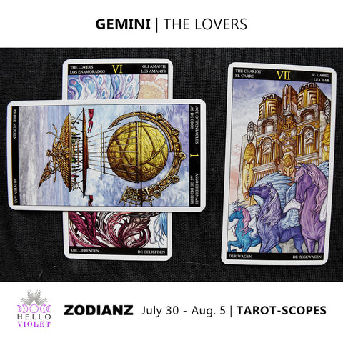 Gemini Weekly Tarot-scopes July 30th - August 5th