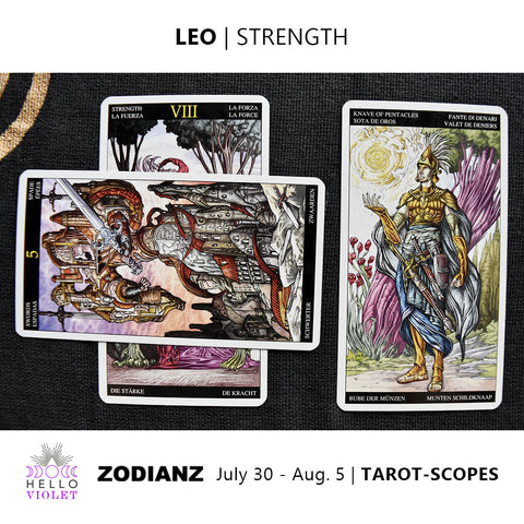 Leo Weekly Tarot-scopes July 30th - August 5th
