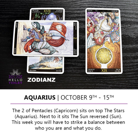 Aquarius Zodiac Tarot-Scopes October 9th -  15th