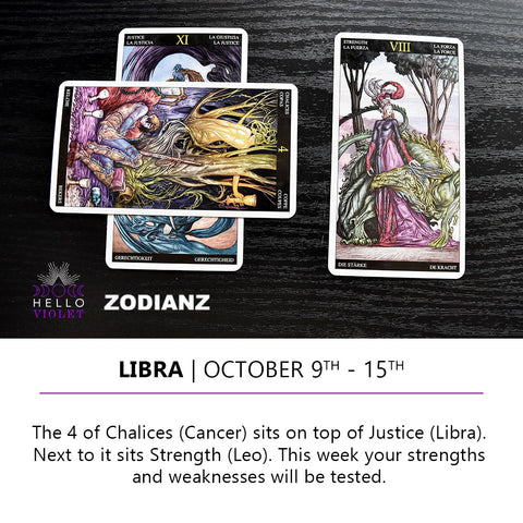 Libra Zodiac Tarot-Scopes October 9th -  15th