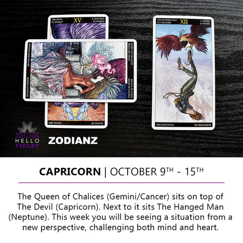 Capricorn Zodiac Tarot-Scopes October 9th -  15th