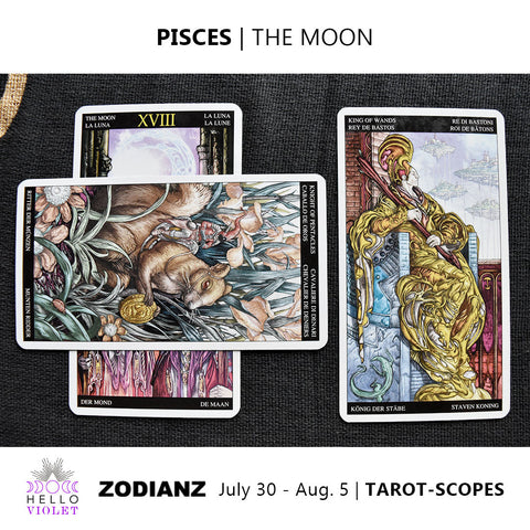 Pisces Weekly Tarot-scopes July 30th - August 5th