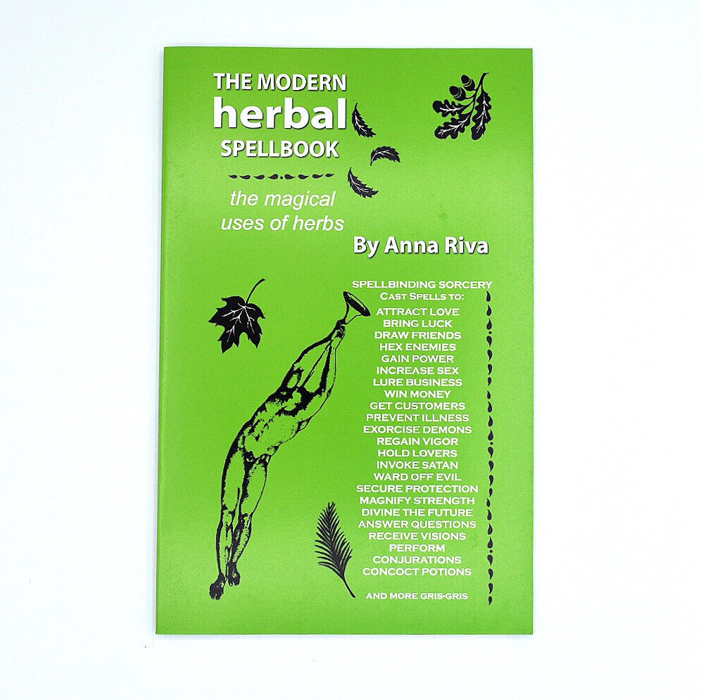 The Modern Herbal Spellbook by Anna Riva