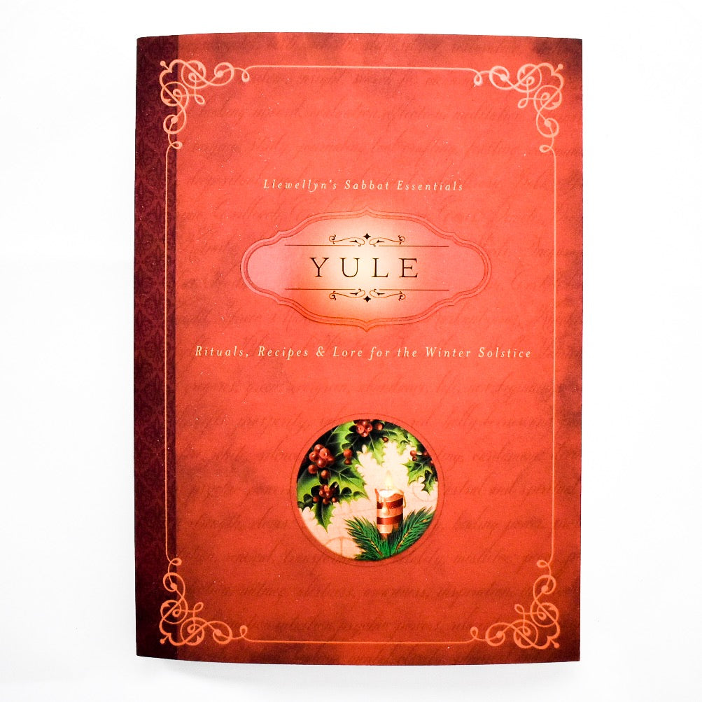 Yule: Rituals, Recipes & Lore for the Winter Solstice - Hello Violet