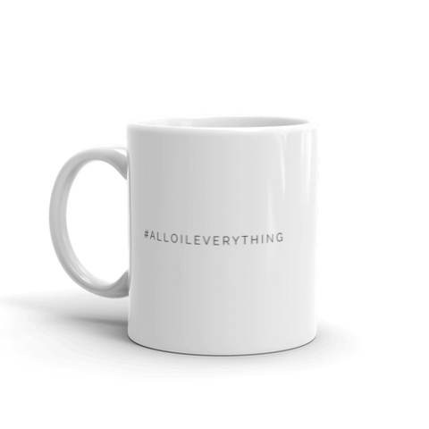 #ALLOILEVERYTHING - Hashtag Mug | White Glass Mug | Coffee Mug | Coffee Addict | Essential Oils | Craft Mug | Coffee Cup