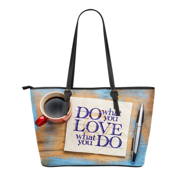 Love What You Do Small Leather Tote - Nvr2Lte2Shop.com