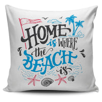 Home Beach Pillow Cover - Nvr2Lte2Shop.com