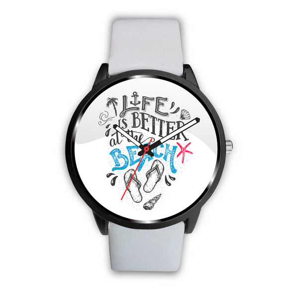 Life Is Better Beach Watch - Nvr2Lte2Shop.com