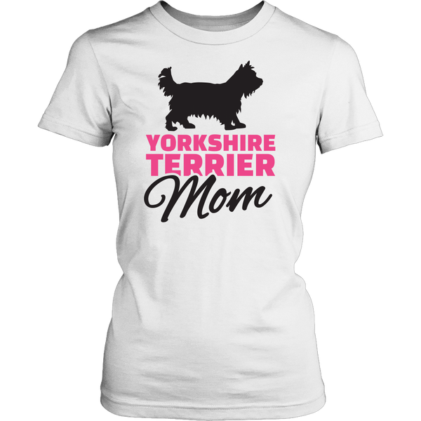 Yorkie Mom T-Shirt - Nvr2Lte2Shop.com