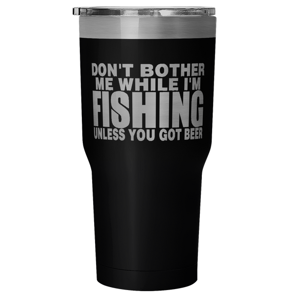 Don't Bother Me 30 Ounce Vacuum Tumbler - Nvr2Lte2Shop.com