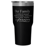Our Family 30 Ounce Vacuum Tumbler - Nvr2Lte2Shop.com
