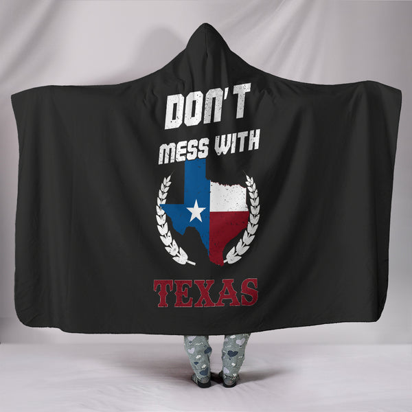 Don't Mess With Texas Hooded Blanket - Nvr2Lte2Shop.com