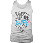Life Is Better Beach Tank Top - Nvr2Lte2Shop.com