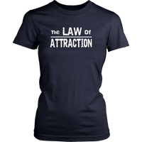 Law of Attraction Womens T-Shirt - Nvr2Lte2Shop.com