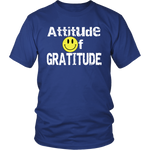Attitude of Gratitude Colored Unisex T-Shirt - Nvr2Lte2Shop.com