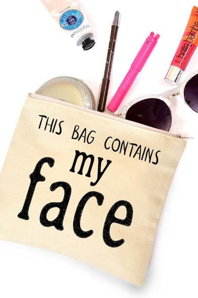 Contains My Face Make-Up Bag - impromptu boutique