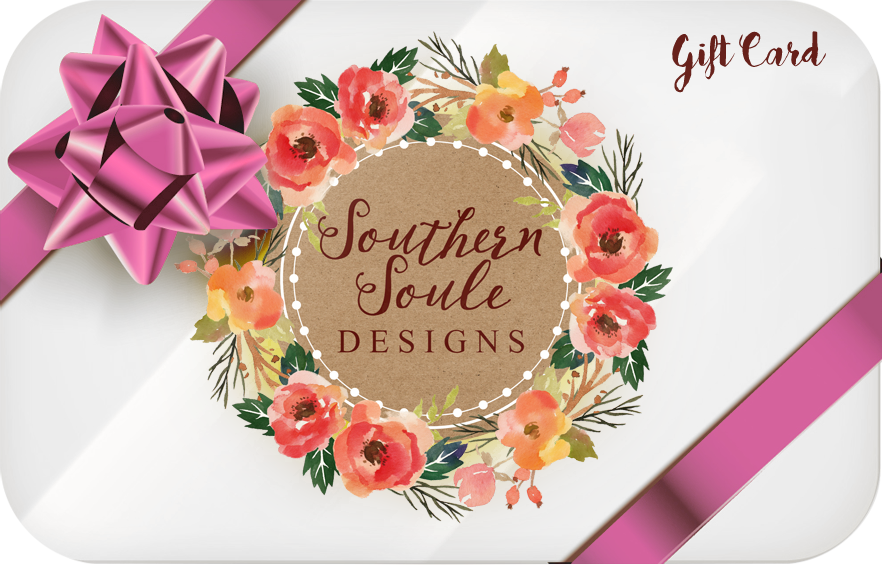Gift Cards - Southern Soule Designs