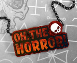 Oh, The Horror! Statement Script Necklace - Colour Options