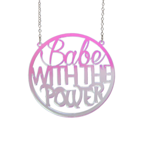 Babe with the Power Necklace