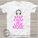 Keep calm and love music, personalized, girls shirt