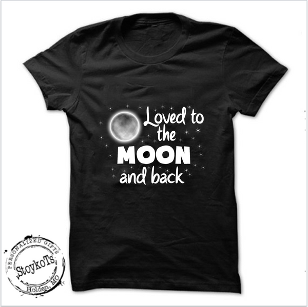 loved to the moon and back, Kids shirt, personalized, customized