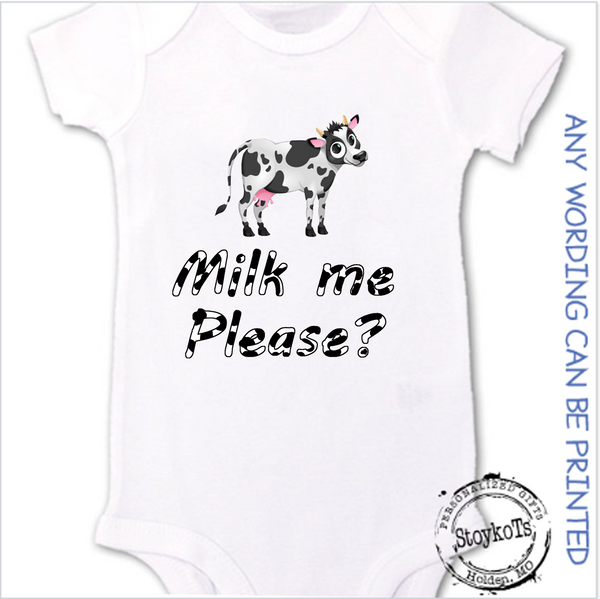 Milk me please,  White baby onesie