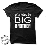 Promoted to Big Brother Shirt, New Baby Pregnancy Announcement tshirt