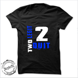 Two legit to quit, white shirt, kids shirt