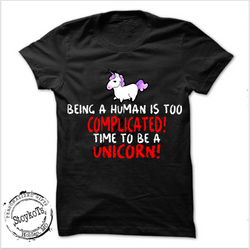 Being a human is complicated time to be a unicorn