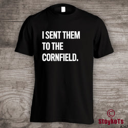 "Funny Halloween shirt ""I sent them to the Cornfield"""