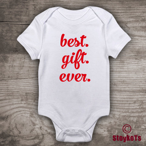 Best Gift Ever shirt for new baby Pregnancy Announcement Christmas Baby Shower gift message tees baby bodysuit shirts