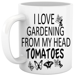 "Mothers day Fathers Day gifts for the Gardener Grandma, mom, grandpa, funny coffee mug ""I love gardening from my head tomatoes"" tea cup gifts under 20"