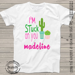 "Funny Valentines Day Shirts, ""I'm Stuck on You"" Personalized Valentine Cactus t-shirt, shirts for boys, girls, kids, babies"